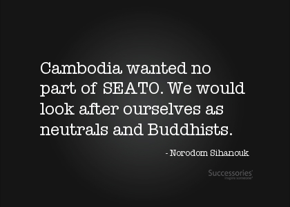 cambodia-wanted-no-part-of-seato-we-would-look-after-ourselves-as-neutrals-and-buddhists